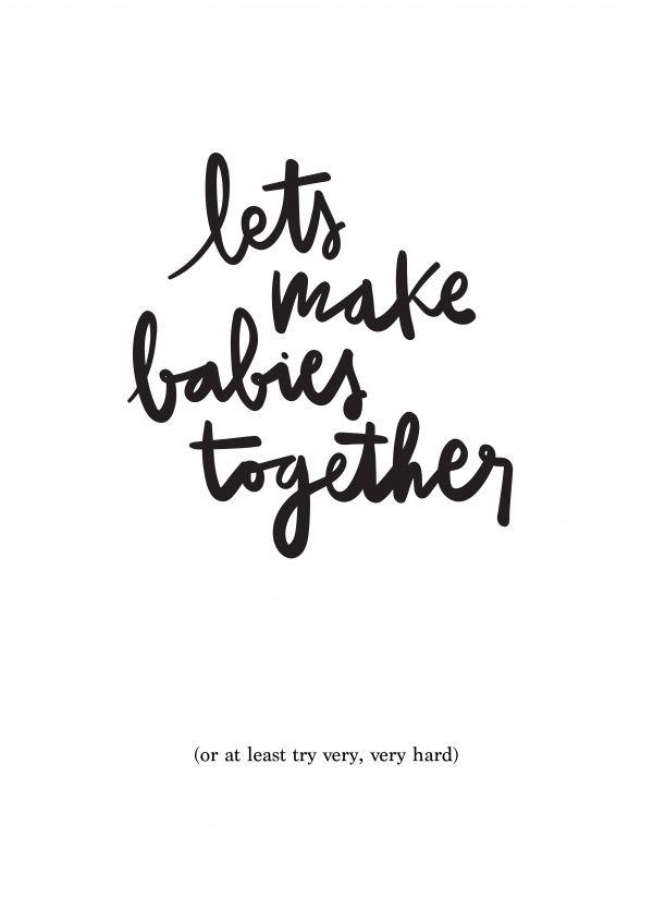 Let's make babies | Liebe | Echte Postkarten online versenden | MyPostcard.com