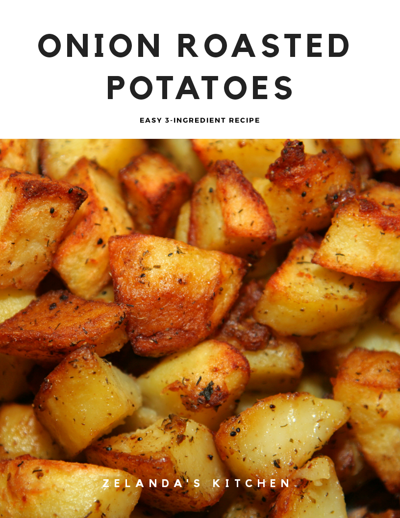 3-Ingredient Onion Roasted Potatoes