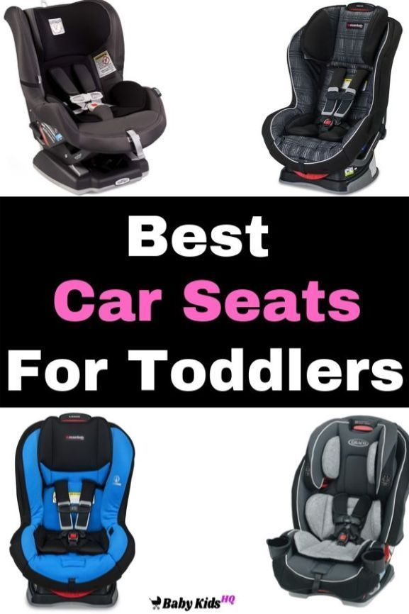 Best Car Seats For Toddlers Review And Buyer's Guide - 2020