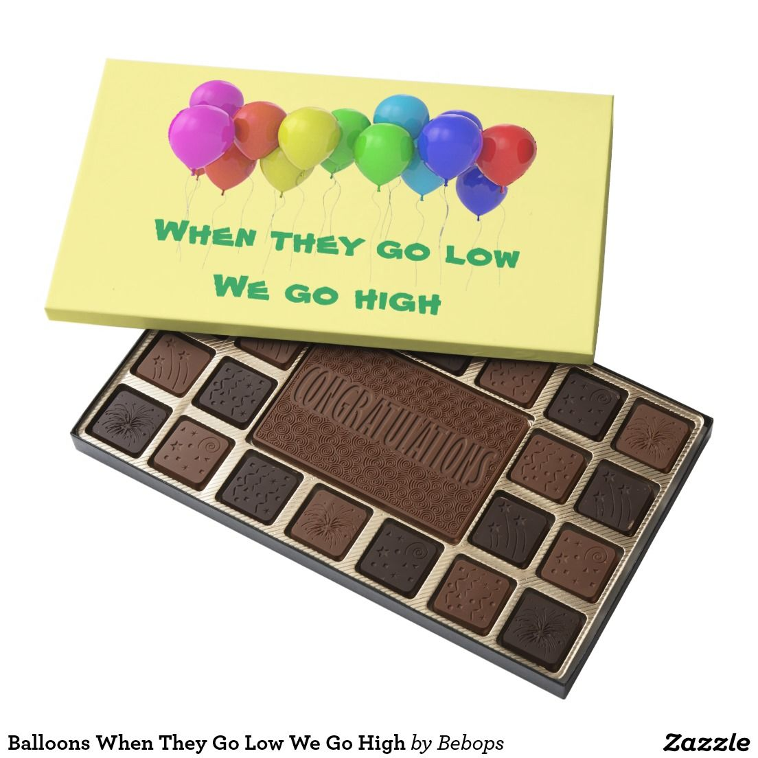 Balloons When They Go Low We Go High Assorted Chocolates