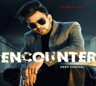 Encounter Lyrics Deep Chahal Https Ift Tt 318voi7 In 2020 Lyrics Deep Romantic Song Lyrics Old Song Lyrics