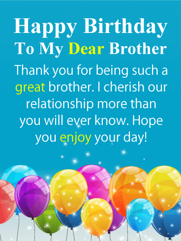 Sparkling Balloons - Happy Birthday Card for Brother | Birthday & Greeting Cards by Davia | Birthday message for brother, Birthday wishes for brother, Birthday greetings for brother
