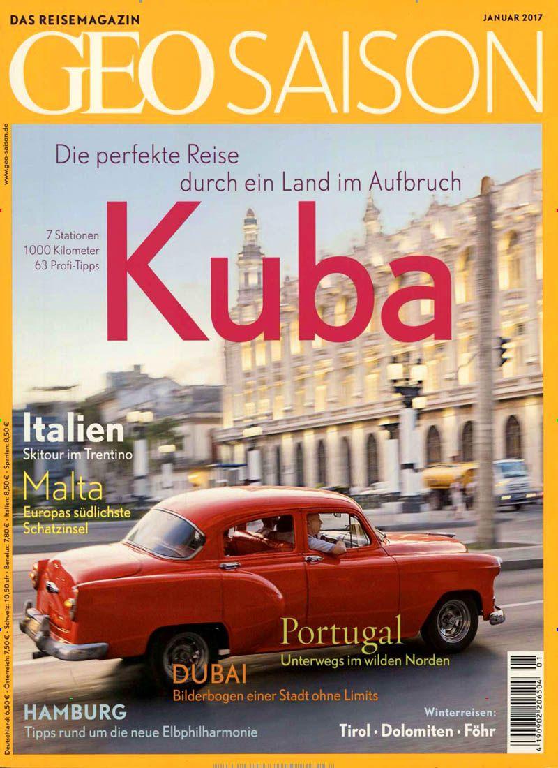 Kuba - Die perfekte Reise.. Gefunden in: Geo Saison, Nr. 1/2017
