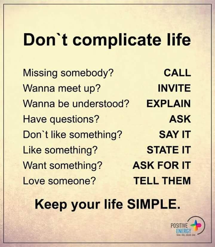 Dont Complicate Life Miss Someone Call Funny Inspirational Quotes Motivational Quotes Positive Quotes