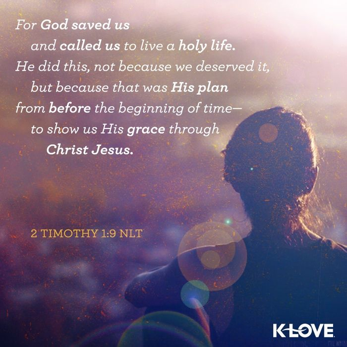 For God saved us and called us to live a holy life.  He did this, no because we…