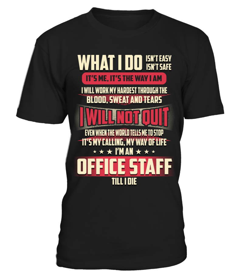 Office Staff - What I Do