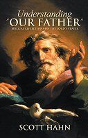 """Catholic Network: Understanding """"Our Father"""": Biblical Reflections o..."""