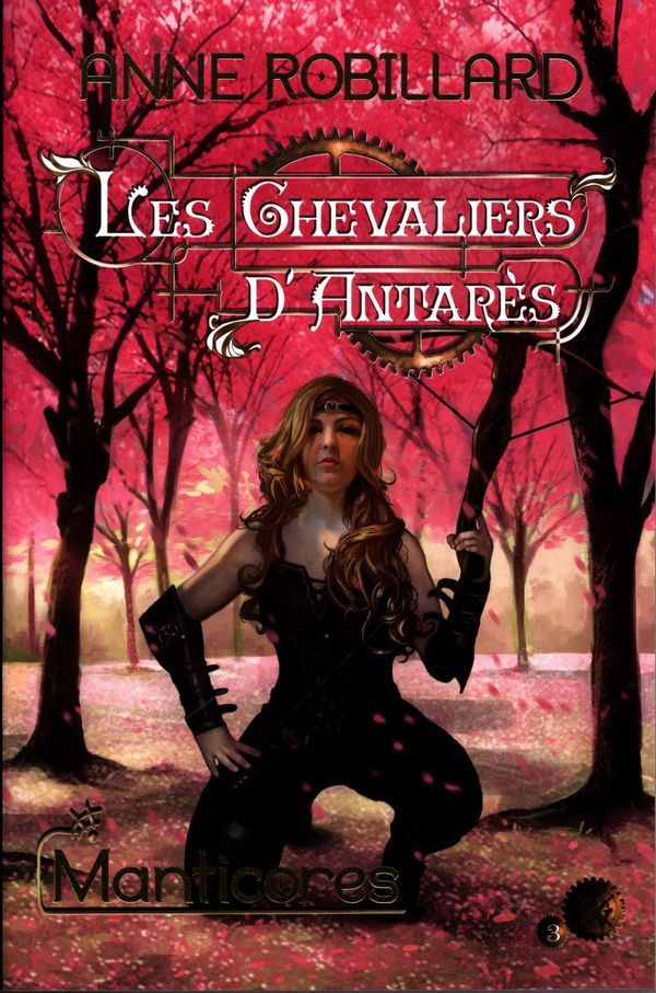 Manticores Anne Robillard Les Chevaliers D Antares 3 Fantasy Books To Read Fantasy Books Best Books To Read