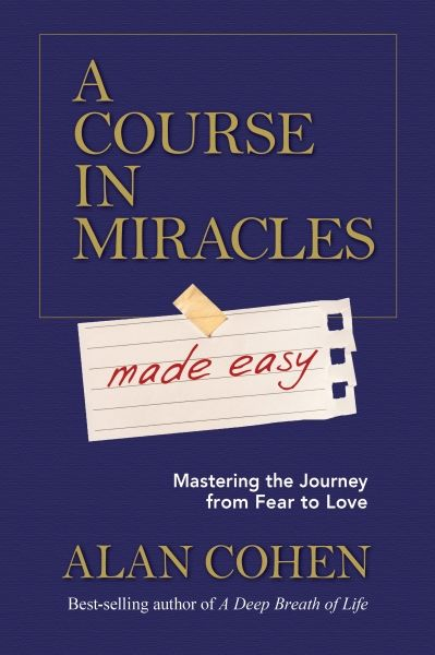 A Lesson On Time From A Course In Miracles By Alan Cohen