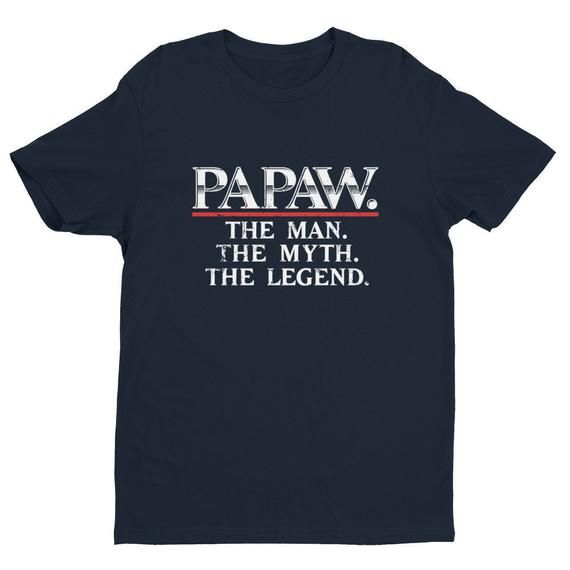 Papaw Shirt | Father's Day T-Shirt, Gift For Dad Tee, Man Myth Legend Tee Shirt, First Fathers Day, Grandpa Gift #grandpagifts
