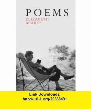 Poems The Centenary Edition 9780701186289 Elizabeth Bishop