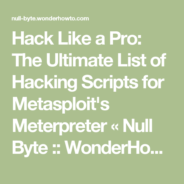 Hack Like a Pro: The Ultimate List of Hacking Scripts for