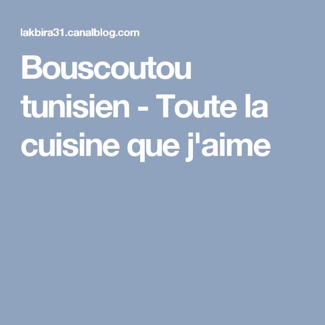 Bouscoutou tunisien - Toute la cuisine que j'aime   Cuisine