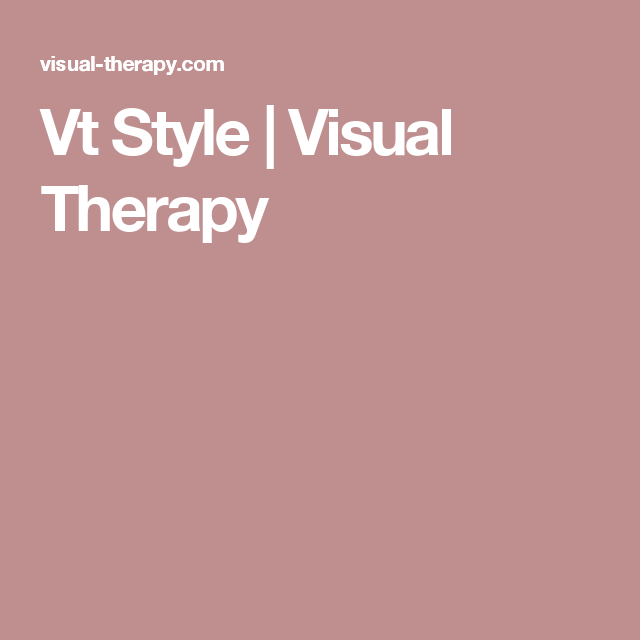 Vt Style   Visual Therapy