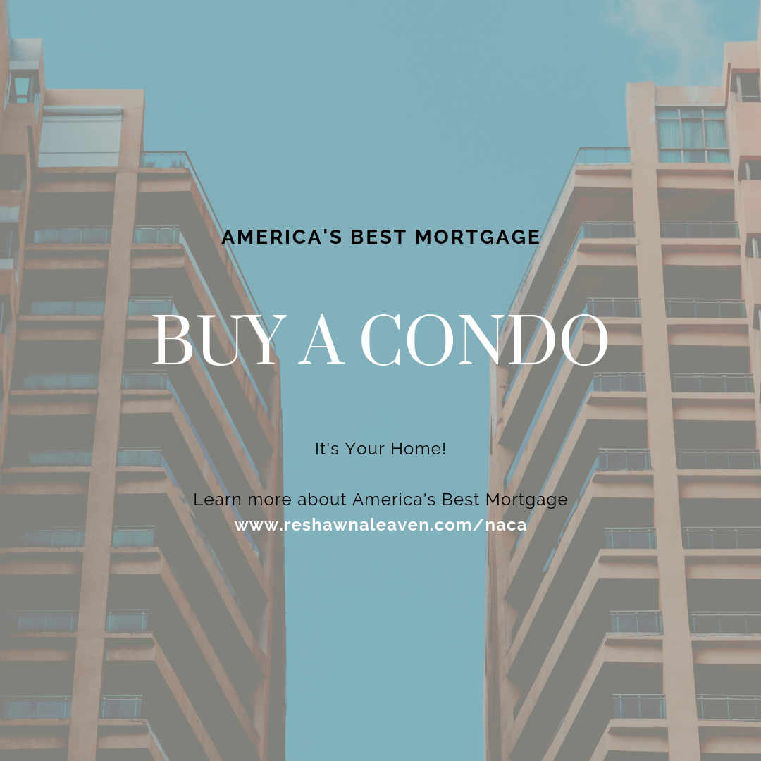 Buy A Home With Naca America S Best Mortgage Call 240 284 4114 For More Information Naca Firsttimebuyer Virginia Buying A Condo Mortgage Credit Repair