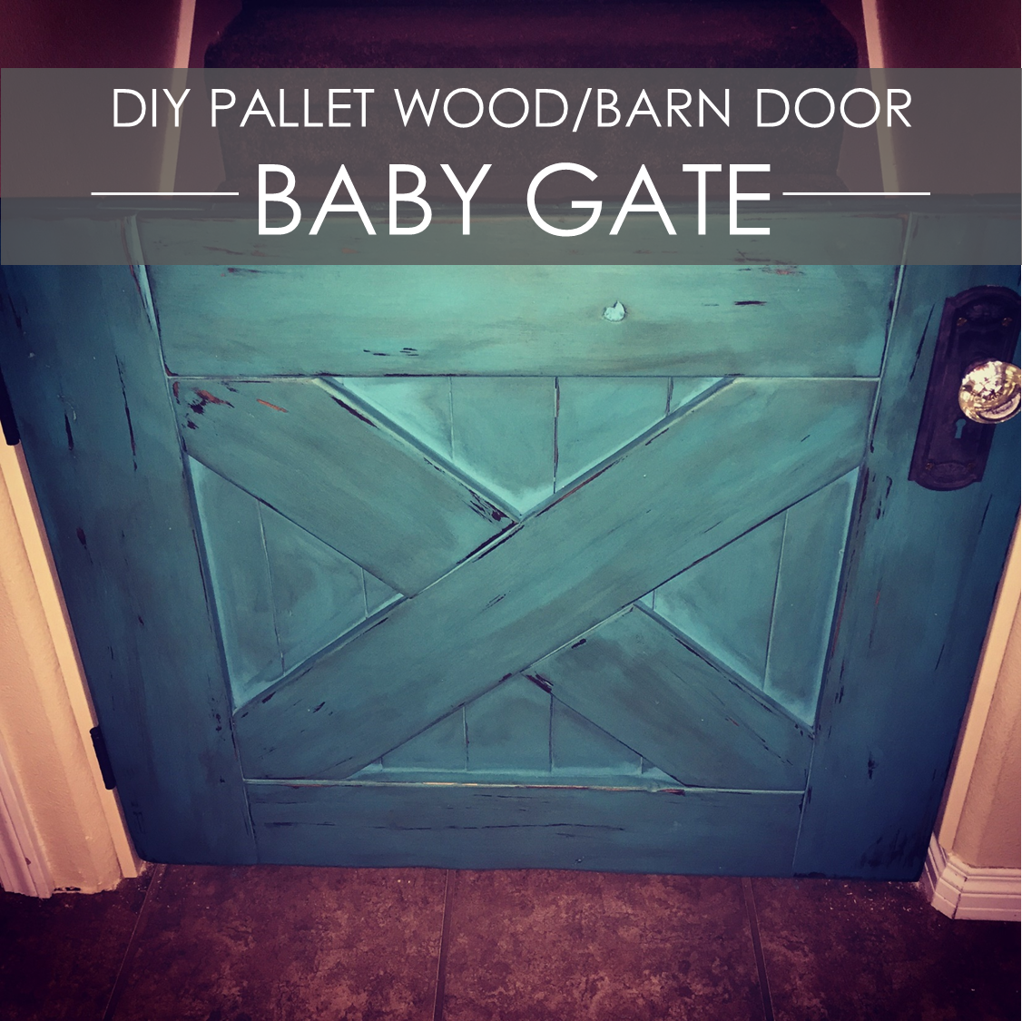 DIY Pallet/Reclaimed Wood Barn Door Baby Gate with distressed Shabby Chalk Paint.