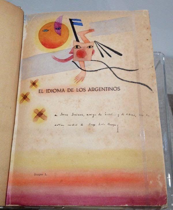 Borges todo el año: Jorge Luis Borges: El Truco. Imagen  J.L. Borges. El Idioma de los Argentinos [1928] autografiado sobre imagen de Xul Solar. http://borgestodoelanio.blogspot.com/2015/03/jorge-luis-borges-el-truco.html