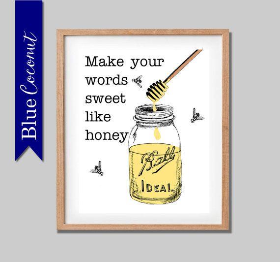 make your words sweet like honey bee mason jar