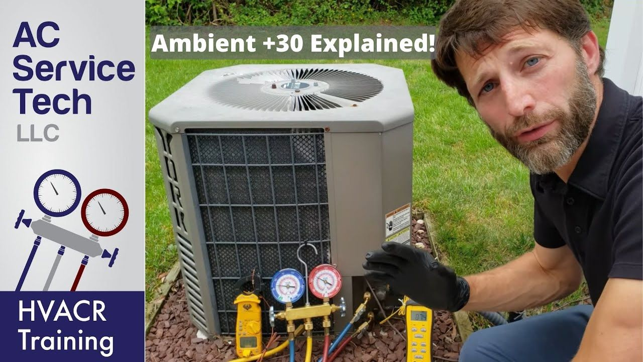 Ambient 30 Rule Ambient Temp 25 Charging Methods Youtube In 2020 Hvac Air Conditioning Hvac Repair Ac Service Tech