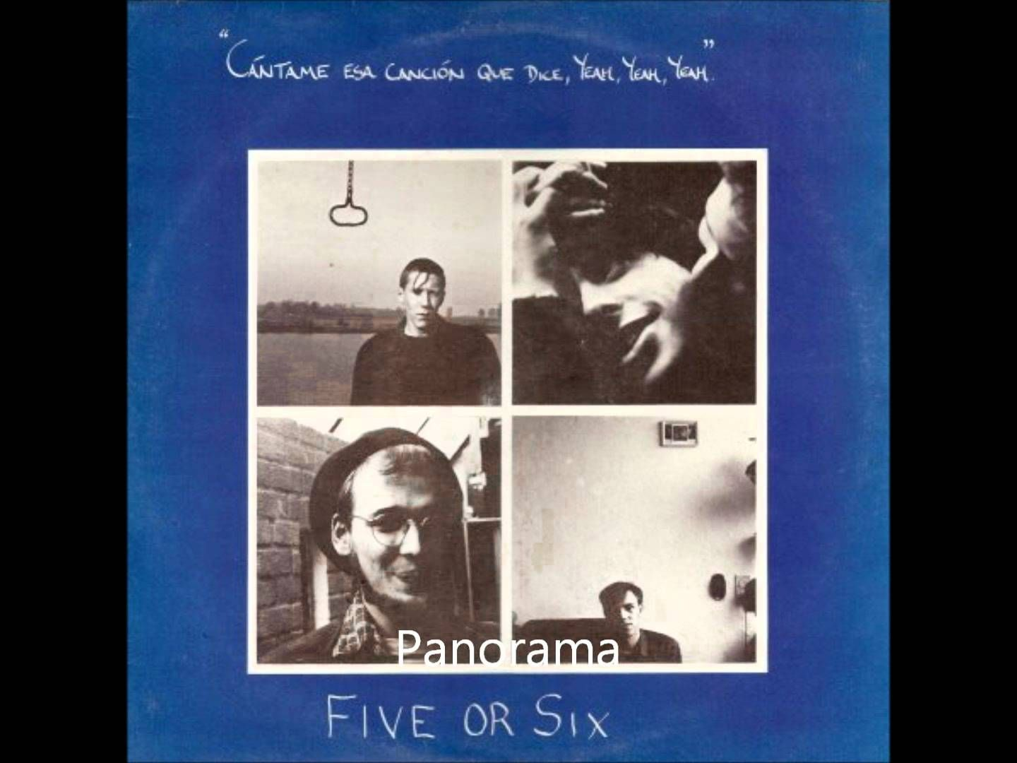 Five or Six - Lost Cause (Cantame Esa Cancion Que Dice, Yeah Yeah Yeah, 1982)