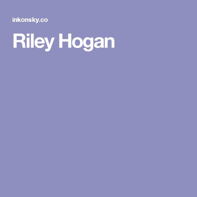 Riley Hogan