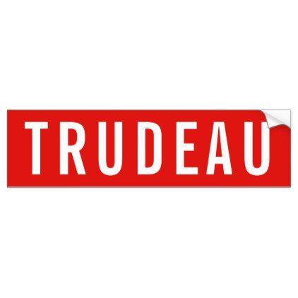 Bumper sticker stop sign trudeau canada craft supplies diy custom design supply special