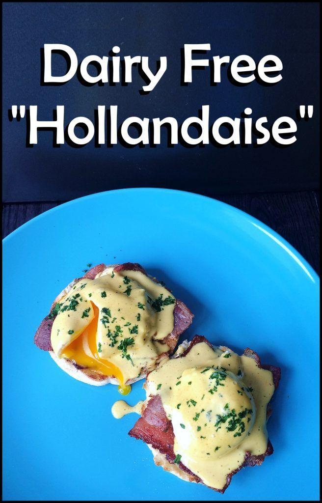 Dairy Free Hollandaise Sauce Easy Recipe #hollandaisesauce