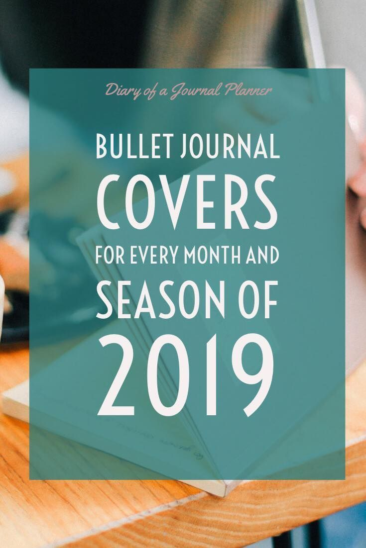Bullet Journal Themes 2020 (200+ Bujo Monthly Covers & Theme Ideas)