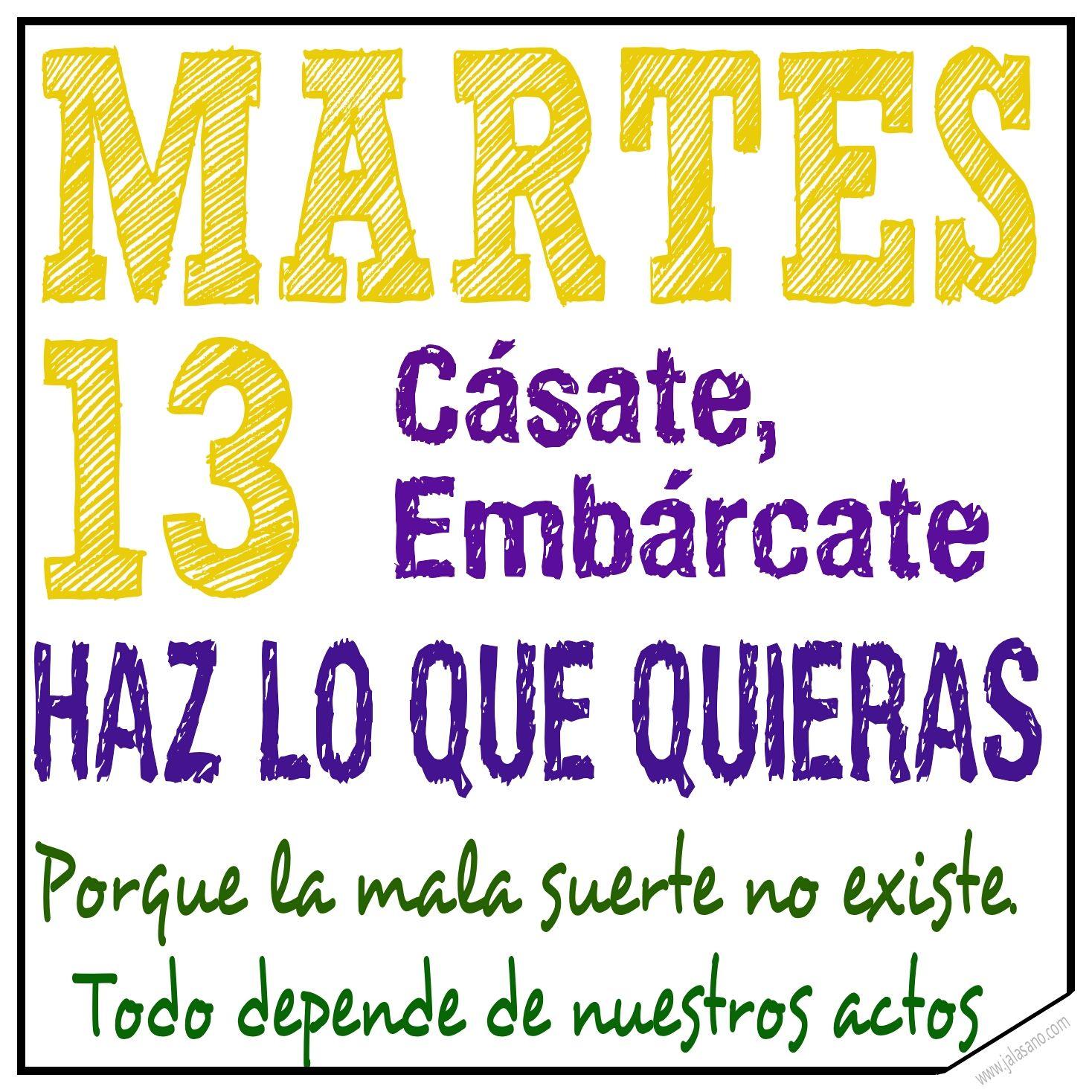 Martes 13 Inspirational Quotes Spanish Quotes Quotes