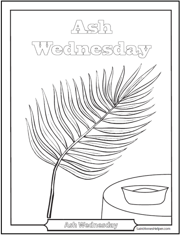 Ash Wednesday Coloring Pages The Beginning Of Lent Ash Wednesday Lenten Activities Lent