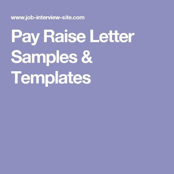 Pay Raise Letter Samples  Templates  Pay Raise