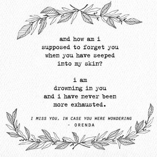 I Miss You In Case You Were Wondering Poetrybyorenda Ig