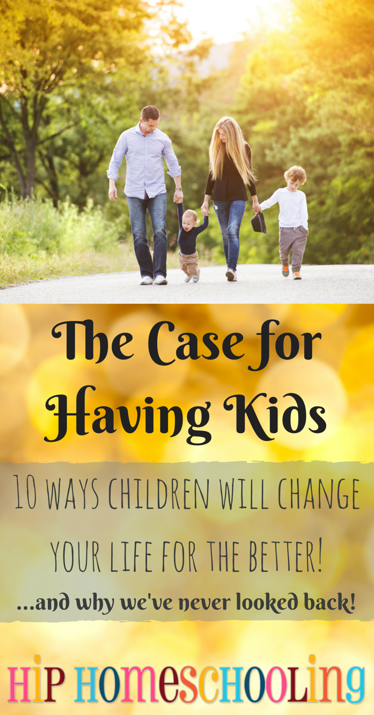 The case FOR having kids, you've got to read this!
