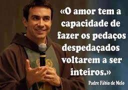 Resultado De Imagem Para Frases Do Padre Fabio De Melo Poesia