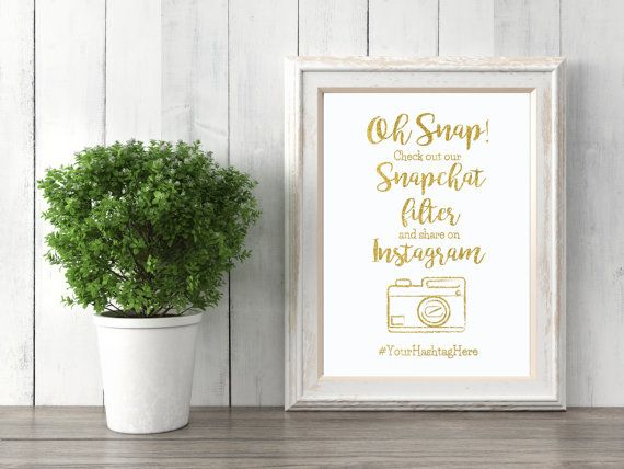 Customized gold sparkle paper snapchat filter sign wedding sign