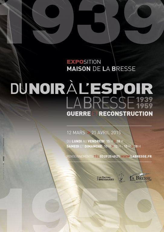 Exposition « Du NOIR à l'ESPOIR », La Bresse 1939-1959, La Bresse (88250), Lorraine