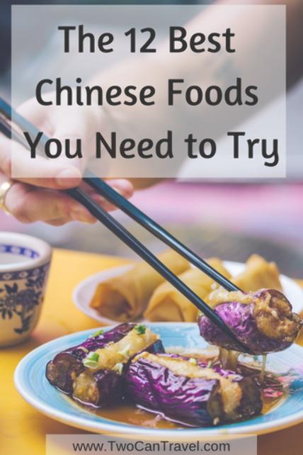 The 12 Best Chinese Foods You Need To Try Span Class Wtr Time Wrap After Title Span Class Wtr Time Number 6 Span Min Best Chinese Food Food Chinese Food
