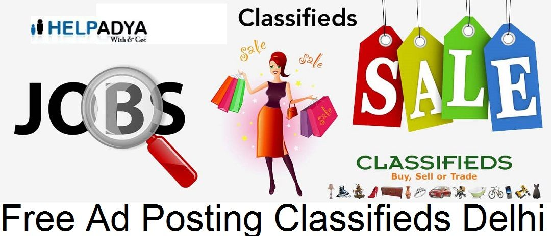 Help Adya is a Free Ad Posting Classifieds Delhi where you can post