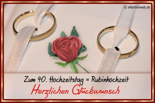 Zum 40 Hochzeitstag Rubinhochzeit Herzlichen Gluckwunsch