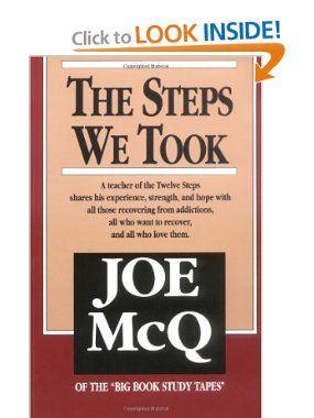 The Steps We Took Joe Mcq 9780874831511 Amazon Com Books Books Recovery Books Book Study