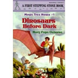 Magic Tree House 01 Dinosaurs Before Dark With Images Magic