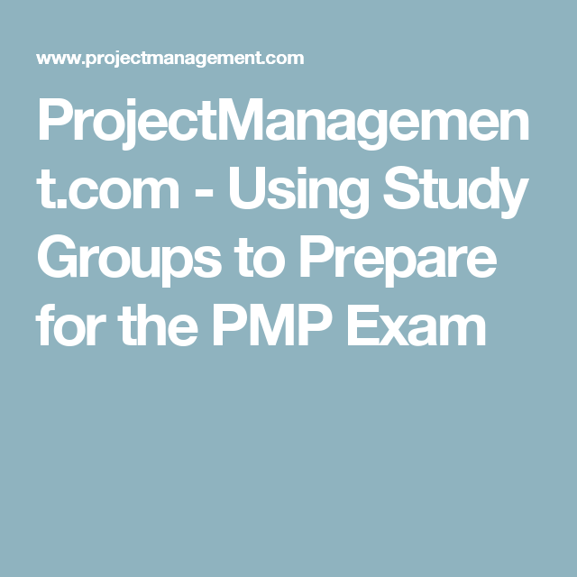 ProjectManagement.com - Using Study Groups to Prepare for the PMP Exam