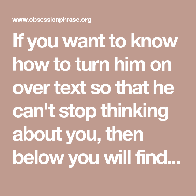 dirty messages to turn him on