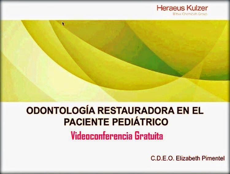 Videoconferencia: Odontología restauradora en el paciente pediátrico - Dra. Elizabeth Pimentel | Odonto-TV