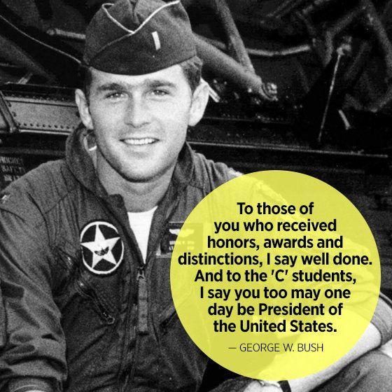 Geroge W Bush Funny Quotes For Graduates Mom Me Funny Quotes Graduation Quotes Boy Quotes