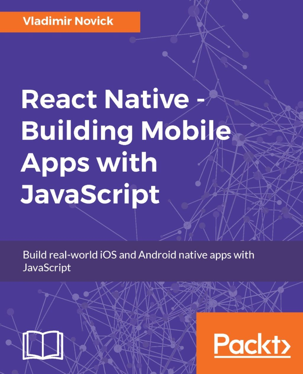 React Native - Building Mobile Apps with JavaScript (eBook