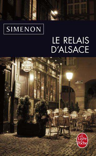 Le Relais D Alsace Georges Simenon Main Library D848 7 Sim Rel Livre Poche Georges Simenon Roman Policier