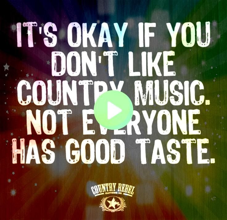 you would turn your nose up at a Christian Country song  I just dont  Quotes Why you would turn your nose up at a Christian Country song  I just dont  Quotes  music quote...