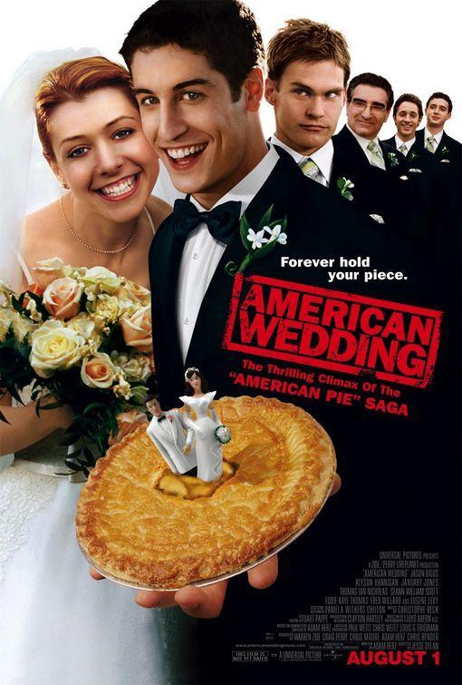 American Wedding 11 03 2012 Wedding Movies American Pie Movies American Wedding