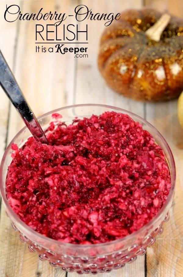 My mother-in-law's Fresh Cranberry-Orange Relish is one of my favorite Thanksgiving menu recipes.  This homemade cranberry sauce is always on our holiday table.
